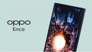 OPPO ENCO A NEW SMARTPHONE SERIES OF OPPO