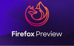 Firefox Preview 2.0 is out now, and could be twice as fast as your current browser